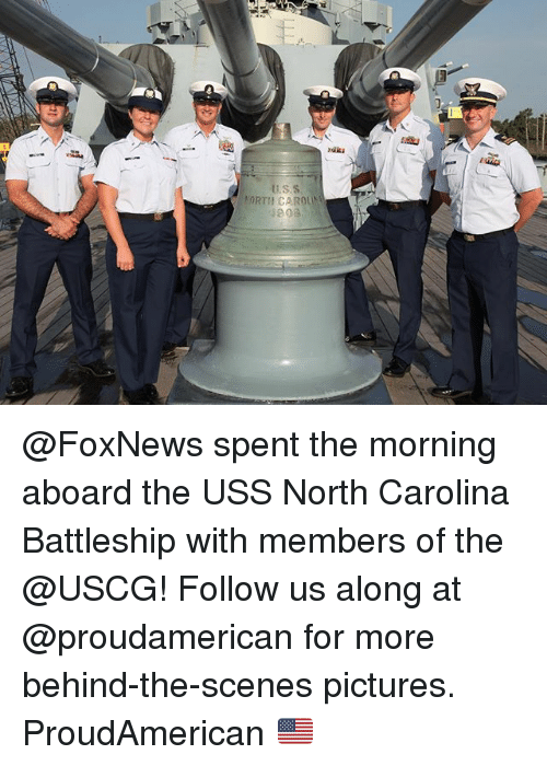 battleship: @FoxNews spent the morning aboard the USS North Carolina Battleship with members of the @USCG! Follow us along at @proudamerican for more behind-the-scenes pictures. ProudAmerican 🇺🇸