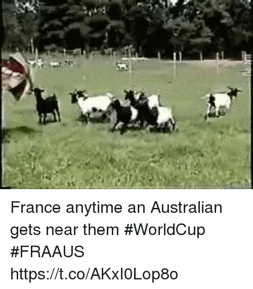Soccer, France, and Australian: France anytime an Australian gets near them #WorldCup #FRAAUS https://t.co/AKxI0Lop8o