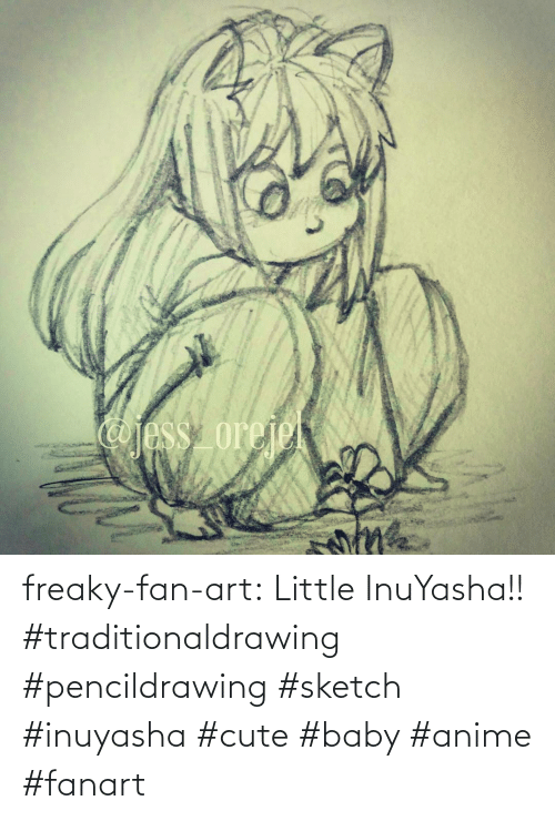 anime: freaky-fan-art: Little InuYasha!! #traditionaldrawing #pencildrawing #sketch #inuyasha #cute #baby #anime #fanart