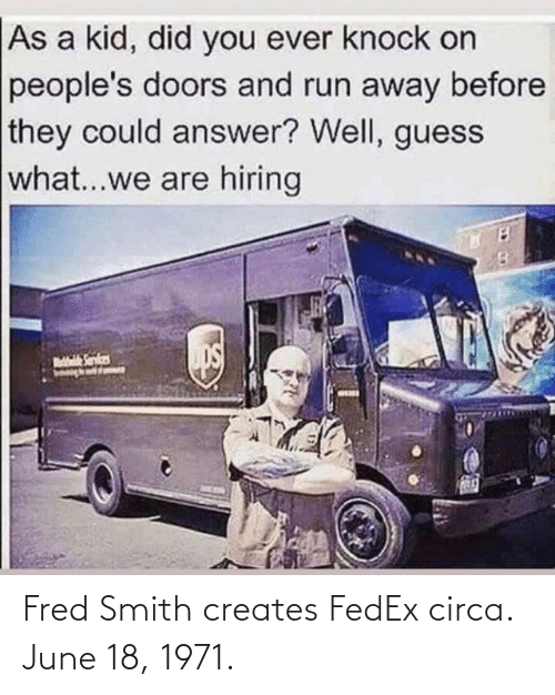 Smith: Fred Smith creates FedEx circa. June 18, 1971.