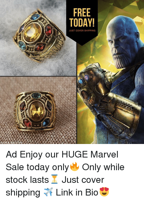 Memes, Free, and Link: FREE  TODAY  JUST COVER SHIPPING Ad Enjoy our HUGE Marvel Sale today only🔥 Only while stock lasts⏳ Just cover shipping ✈️ Link in Bio😍