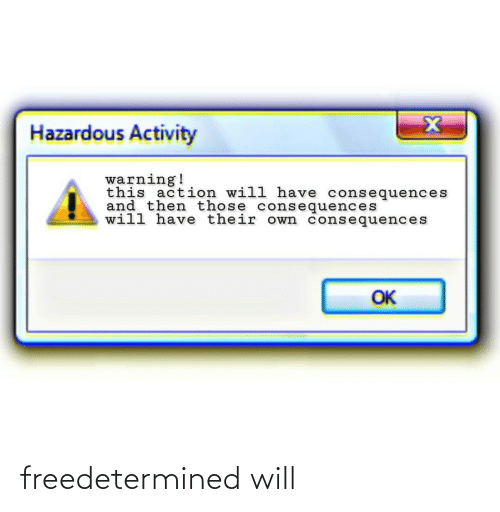 will: freedetermined will
