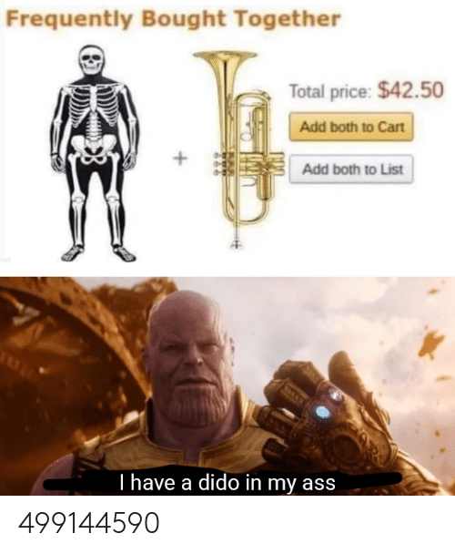 Cart: Frequently Bought Together  Total price: $42.50  Add both to Cart  +  Add both to List  T have a dido in my ass 499144590