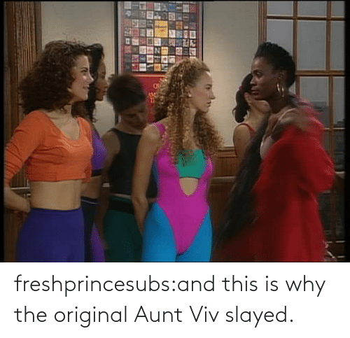 Original: freshprincesubs:and this is why the original Aunt Viv slayed.