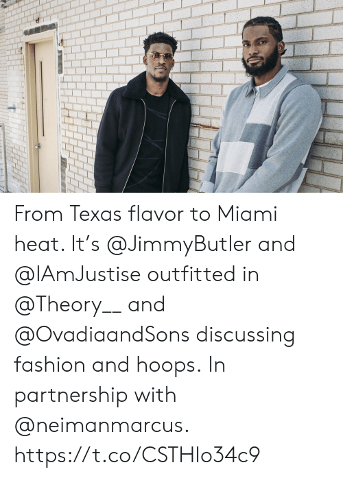 discussing: From Texas flavor to Miami heat. It's @JimmyButler and @IAmJustise outfitted in @Theory__ and @OvadiaandSons discussing fashion and hoops.  In partnership with @neimanmarcus. https://t.co/CSTHIo34c9