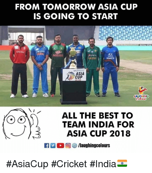 Best, Cricket, and India: FROM TOMORROW ASIA CUP  IS GOING TO START  ASIA  CUP  AUGHING  ALL THE BEST TO  TEAM INDIA FOR  ASIA CUP 2018 #AsiaCup #Cricket #India🇮🇳