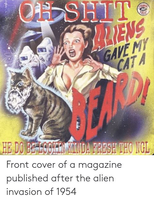 Front Cover: Front cover of a magazine published after the alien invasion of 1954