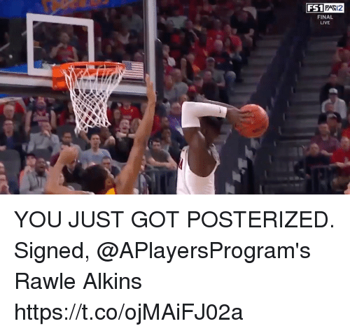 Memes, Live, and 🤖: FS1  FAV12  FINAL  LIVE YOU JUST GOT POSTERIZED.  Signed, @APlayersProgram's Rawle Alkins https://t.co/ojMAiFJ02a