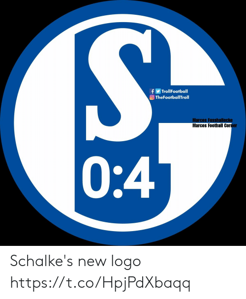Football, Memes, and 🤖: fTrollFootball  TheFootballTroll  Marcos Fussballecke  Marcos Football Cor  ner  0:4 Schalke's new logo https://t.co/HpjPdXbaqq