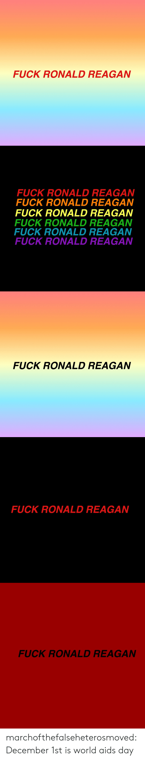 Tumblr, Blog, and Fuck: FUCK RONALD REAGAN   FUCK RONALD REAGAN  FUCK RONALD REAGAN  FUCK RONALD REAGAN  FUCK RONALD REAGAN  FUCK RONALD REAGAN  FUCK RONALD REAGAN   FUCK RONALD REAGAN   FUCK RONALD REAGAN   FUCK RONALD REAGAN marchofthefalseheterosmoved: December 1st is world aids day