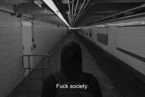 Fuck, Society, and Fuck-Society: Fuck society
