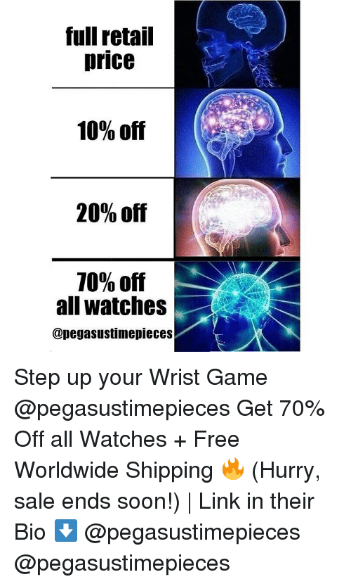 Soon..., Free, and Game: full retail  price  10% off  20% off  10% off  all watches  @pegasustimepieces Step up your Wrist Game @pegasustimepieces Get 70% Off all Watches + Free Worldwide Shipping 🔥 (Hurry, sale ends soon!) | Link in their Bio ⬇️ @pegasustimepieces @pegasustimepieces