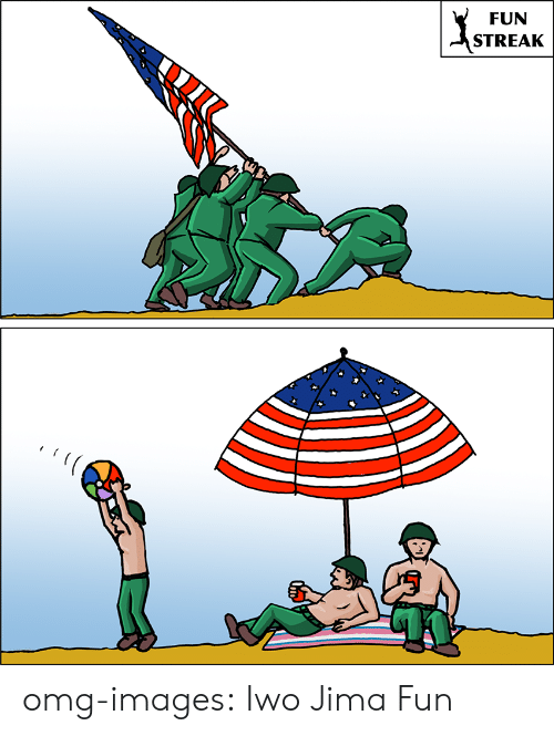 Omg, Tumblr, and Blog: FUN  STREAK  2 omg-images:  Iwo Jima Fun