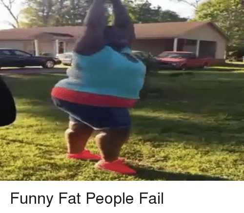 really funny fat people