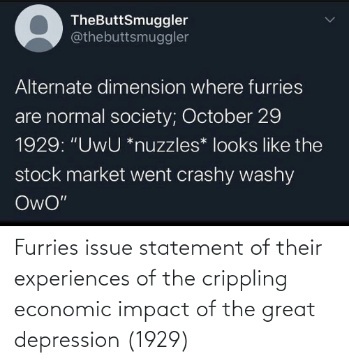 Impact Of: Furries issue statement of their experiences of the crippling economic impact of the great depression (1929)