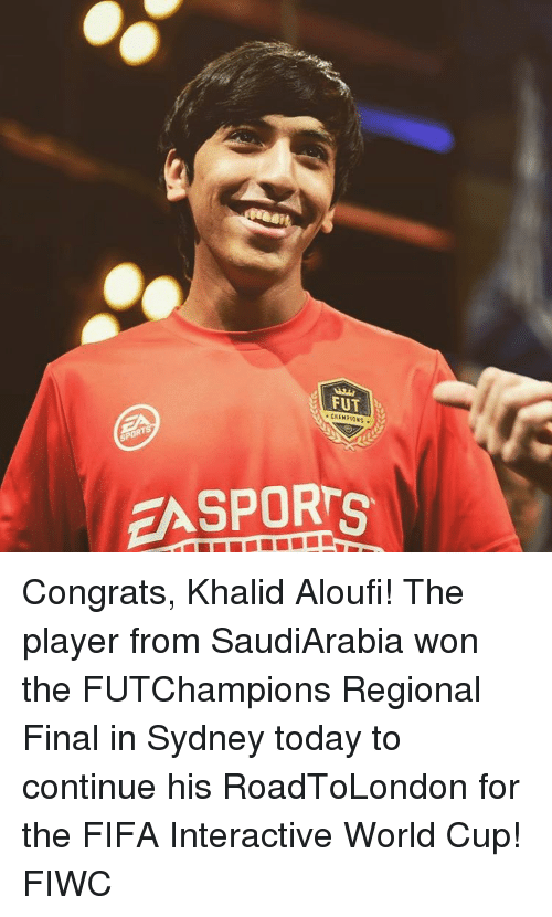 Congrations: FUT  EA SPORTS Congrats, Khalid Aloufi! The player from SaudiArabia won the FUTChampions Regional Final in Sydney today to continue his RoadToLondon for the FIFA Interactive World Cup! FIWC