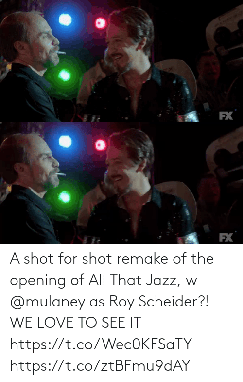 fx: FX   EX A shot for shot remake of the opening of All That Jazz, w @mulaney as Roy Scheider?! WE LOVE TO SEE IT https://t.co/Wec0KFSaTY https://t.co/ztBFmu9dAY