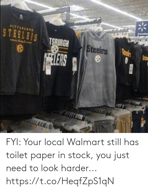 fyi: FYI: Your local Walmart still has toilet paper in stock, you just need to look harder... https://t.co/HeqfZpS1qN