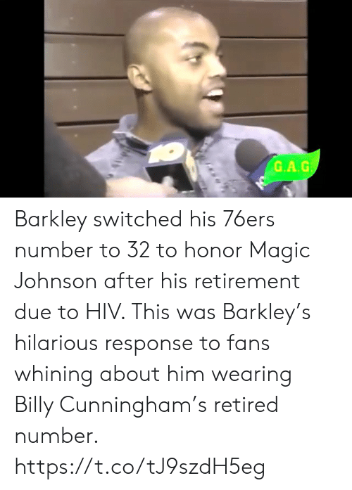Philadelphia 76ers, Magic Johnson, and Memes: G.A.G Barkley switched his 76ers number to 32 to honor Magic Johnson after his retirement due to HIV.   This was Barkley's hilarious response to fans whining about him wearing Billy Cunningham's retired number.    https://t.co/tJ9szdH5eg