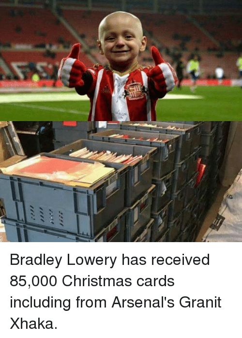 christmas cards: G Bradley Lowery has received 85,000 Christmas cards including from Arsenal's Granit Xhaka.