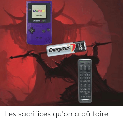 Memes, Game, and 🤖: GAME B  GAME BOr o  Energize Les sacrifices qu'on a dû faire
