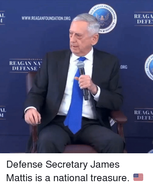 "Memes, James Mattis, and 🤖: GAN PRA  REAGA  DEFE  AL  WWW.REAGANFOUNDATION.ORG  REAGAN NA""  DEFENSE  ORG  REAGA  DEFE  AL Defense Secretary James Mattis is a national treasure. 🇺🇸"