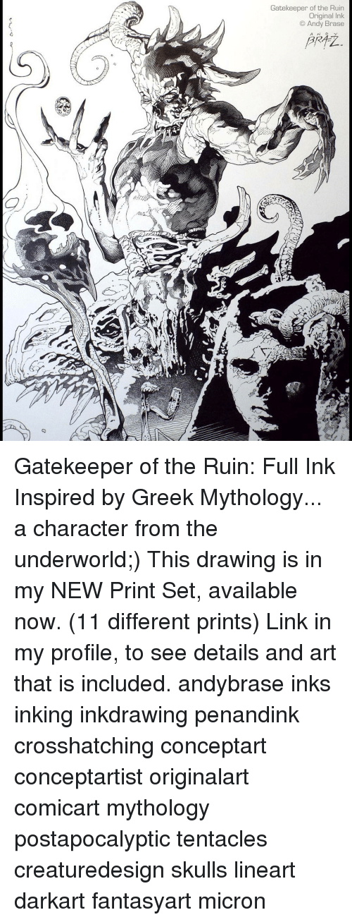 Tentacl: Gatekeeper of the Ruin  Original Ink  Andy Brase  A N D Gatekeeper of the Ruin: Full Ink Inspired by Greek Mythology... a character from the underworld;) This drawing is in my NEW Print Set, available now. (11 different prints) Link in my profile, to see details and art that is included. andybrase inks inking inkdrawing penandink crosshatching conceptart conceptartist originalart comicart mythology postapocalyptic tentacles creaturedesign skulls lineart darkart fantasyart micron