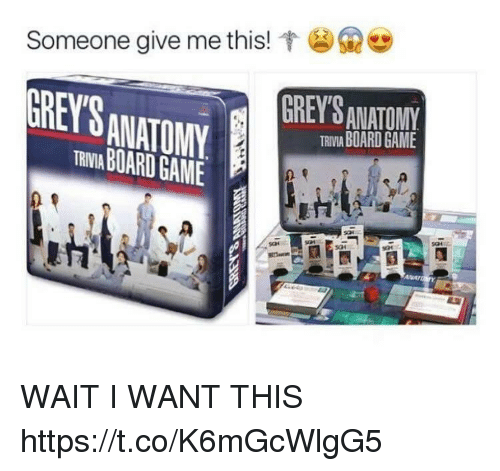 Board Game: Ge  Someone give me this!  GREY'S  GREY'S ANATONY  TRIIA BOARD GAME  ANATOMY  TRBR GAME WAIT I WANT THIS https://t.co/K6mGcWlgG5
