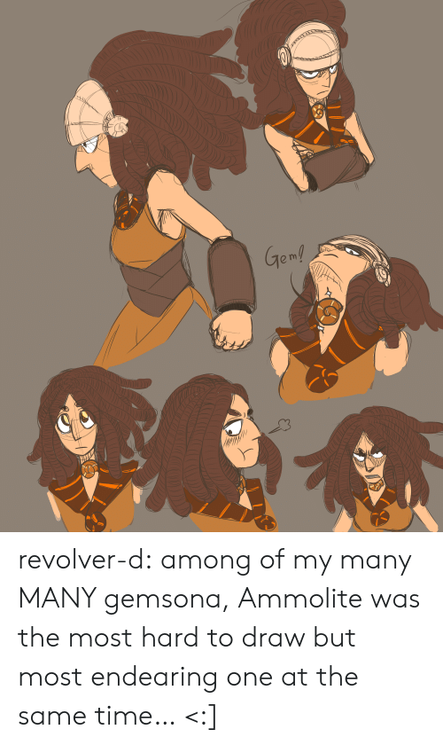 revolver: Gen! revolver-d:    among of my many MANY gemsona, Ammolite was the most hard to draw but most endearing one at the same time… <:]