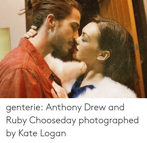 Tumblr, Blog, and Ruby: genterie: Anthony Drew and Ruby Chooseday photographed by Kate Logan