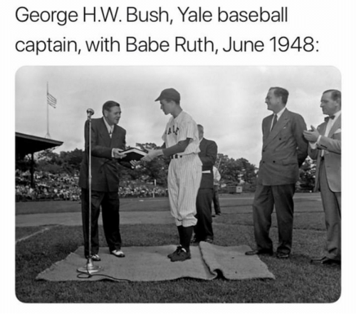 Baseball, Memes, and Yale: George H.W. Bush, Yale baseball  captain, with Babe Ruth, June 1948