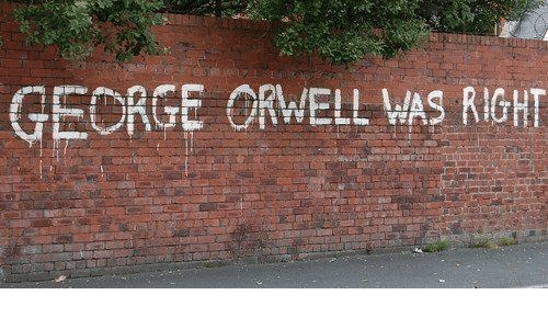 Dank, George Orwell, and 🤖: GEORGE ORWELL WAS RIGHT