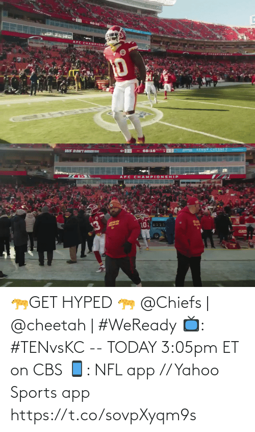 Today: 🐆GET HYPED 🐆   @Chiefs   @cheetah   #WeReady  📺: #TENvsKC -- TODAY 3:05pm ET on CBS 📱: NFL app // Yahoo Sports app https://t.co/sovpXyqm9s