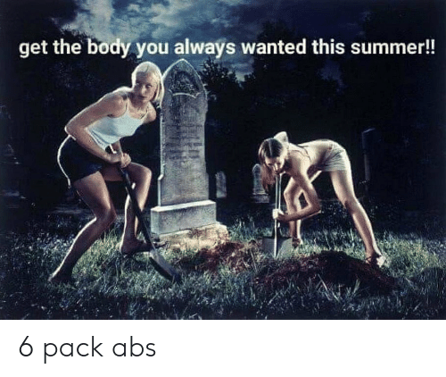 Summer, Wanted, and Abs: get the body you always wanted this summer!! 6 pack abs