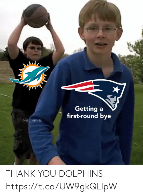 nfl memes: Getting a  first-round bye  @NFL_MEMES THANK YOU DOLPHINS https://t.co/UW9gkQLlpW