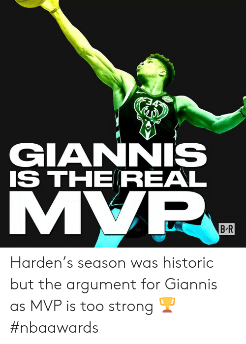 The Real, Strong, and Mvp: GIANNIS  IS THE REAL  МYР,  B R Harden's season was historic but the argument for Giannis as MVP is too strong 🏆  #nbaawards