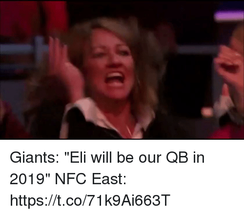 """Football, Nfl, and Sports: Giants: """"Eli will be our QB in 2019""""   NFC East: https://t.co/71k9Ai663T"""