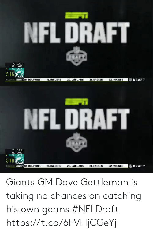 dave: Giants GM Dave Gettleman is taking no chances on catching his own germs #NFLDraft https://t.co/6FVHjCGeYj