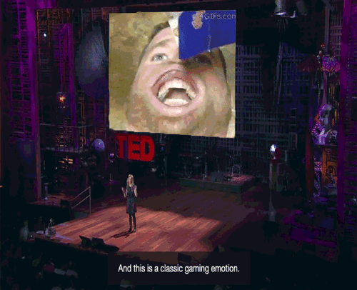 Conned: GIFs.con  TED  And this is a classic gaming emotion.