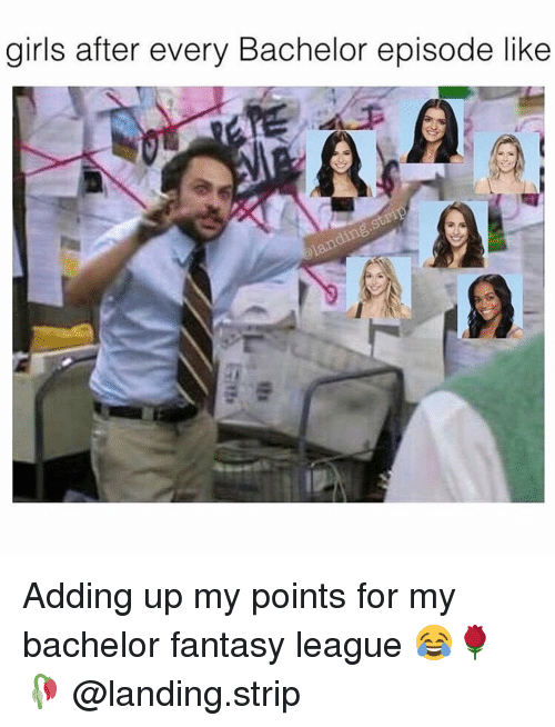 fantasi: girls after every Bachelor episode like Adding up my points for my bachelor fantasy league 😂🌹🥀 @landing.strip