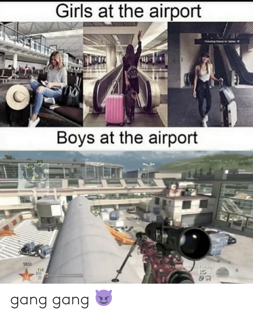 Funny, Girls, and Gang: Girls at the airport  Boys at the airport  INTER  Fid  15  TIE gang gang 😈