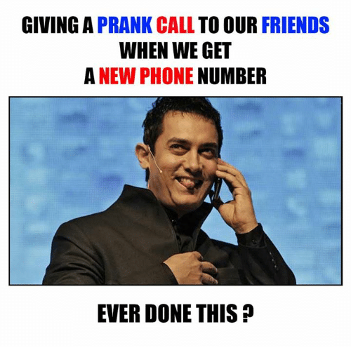 Memes, Prank, and Phone Number: GIVING A  PRANK CALL  TO OUR  FRIENDS  WHEN WE GET  A NEW PHONE  NUMBER  EVER DONE THIS