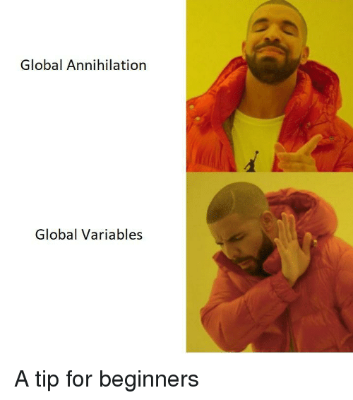 Annihilation: Global Annihilation  Global Variables A tip for beginners