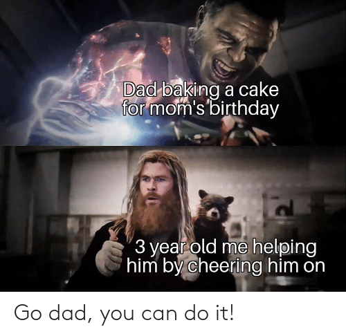 Can Do: Go dad, you can do it!