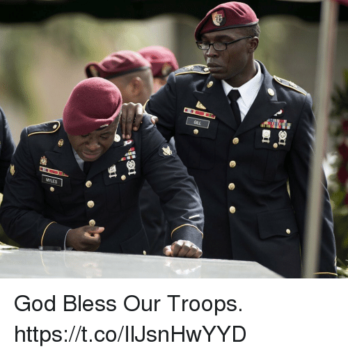 God, Memes, and 🤖: God Bless Our Troops. https://t.co/IlJsnHwYYD