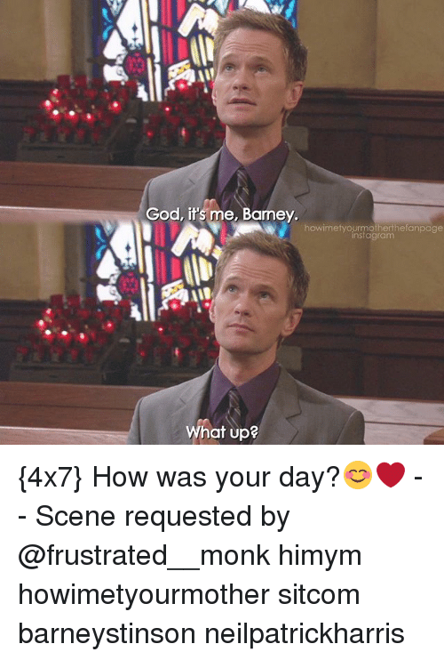 Barney, God, and Instagram: God, it's me, Barney  howimetyourmofherthefanpage  instagram  What up? {4x7} How was your day?😊❤ -- Scene requested by @frustrated__monk himym howimetyourmother sitcom barneystinson neilpatrickharris