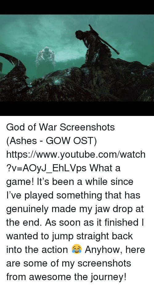 gow: God of War Screenshots (Ashes - GOW OST) https://www.youtube.com/watch?v=AOyJ_EhLVps  What a game! It's been a while since I've played something that has genuinely made my jaw drop at the end. As soon as it finished I wanted to jump straight back into the action 😂 Anyhow, here are some of my screenshots from awesome the journey!