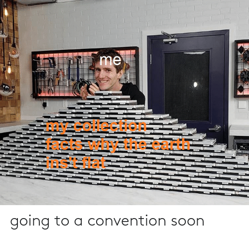 convention: going to a convention soon