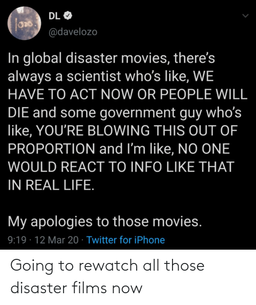Going: Going to rewatch all those disaster films now