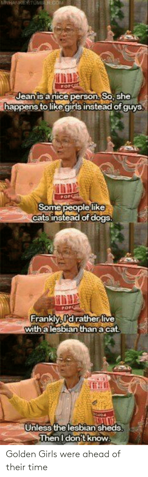 Golden: Golden Girls were ahead of their time